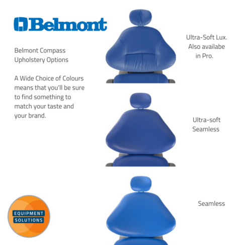 Belmont Compass Dental Chair has a large selection of Upholstery